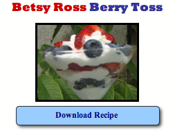 Click image to download and print Betsy Ross Berry Toss Recipe